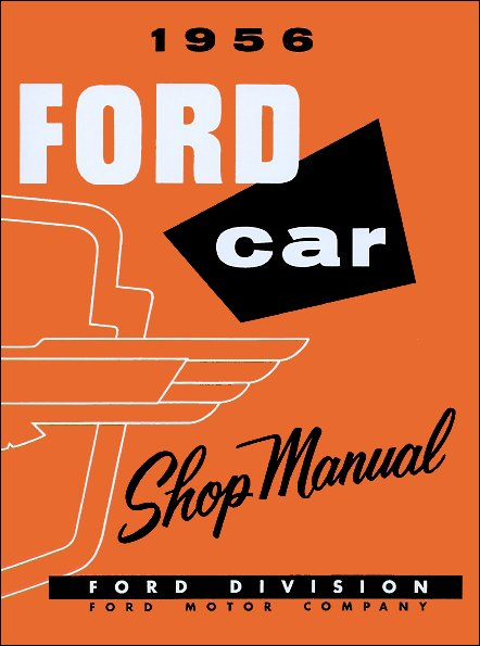 1956 ford fairlane thunderbird courier ranch wagon shop manual rh themotorbookstore com 1956 ford shop manual pdf 1956 ford truck shop manual download