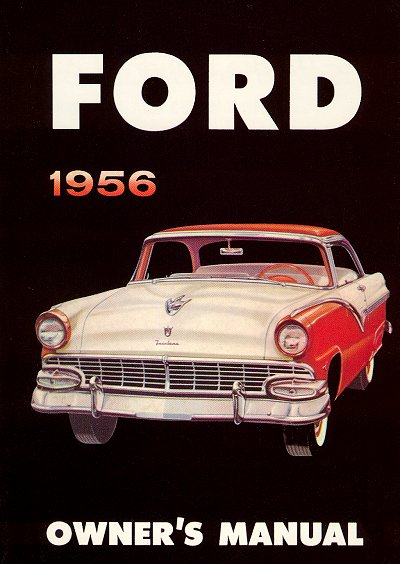 wiring harness for 1956 ford sunliner    1956       ford    owner s manual the motor bookstore     1956       ford    owner s manual the motor bookstore
