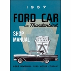 1957 Ford Cars & Thunderbird Shop Manual