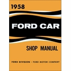 1958 Ford Cars, Station Wagons, Ranchero Shop Manual