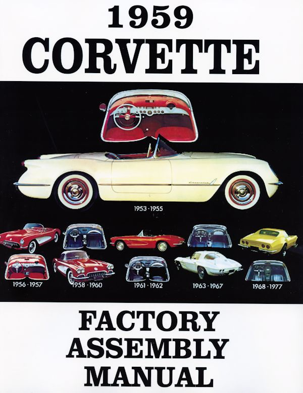 1959 Corvette Factory Assembly Instruction Manual Restoration Book