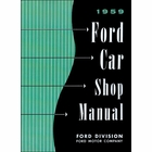 1959 Ford Cars, Station Wagon, Ranchero Shop Manual