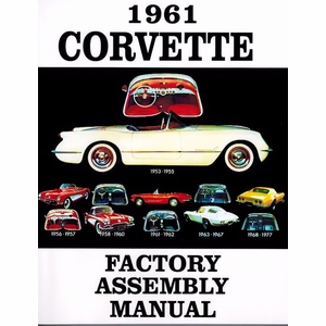 1961 Chevy Corvette Factory Assembly Manual