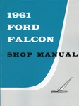 1961 Ford Falcon Factory Shop Manual