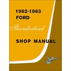 1962-1963 Ford Thunderbird Shop Manual