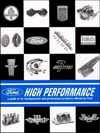 1962 1966 Ford High Performance Guide The Motor Bookstore