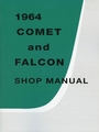 1964 Ford Falcon and Comet Shop Manual
