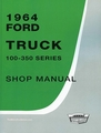 1964 Ford Truck Shop Manual 100-350 Series