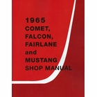 1965 Ford Comet, Falcon, Fairlane, Mustang Shop Manual