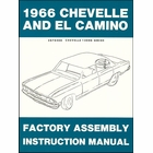 1966 Chevelle, El Camino Factory Assembly Instruction Manual