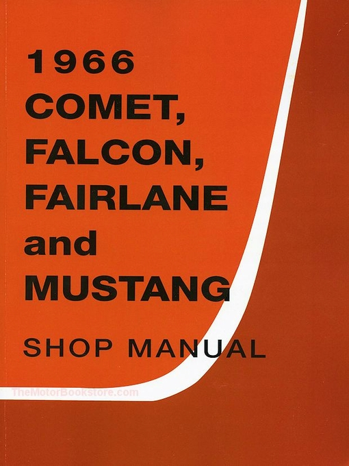 1966 ford comet falcon fairlane mustang factory shop manual rh themotorbookstore com