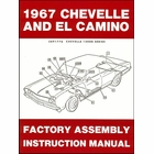 1967 Chevelle, El Camino Factory Assembly Instruction Manual