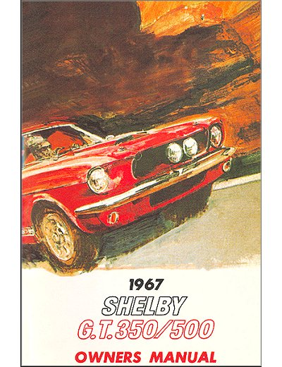 shelby gt gt owners manual mechanics shop