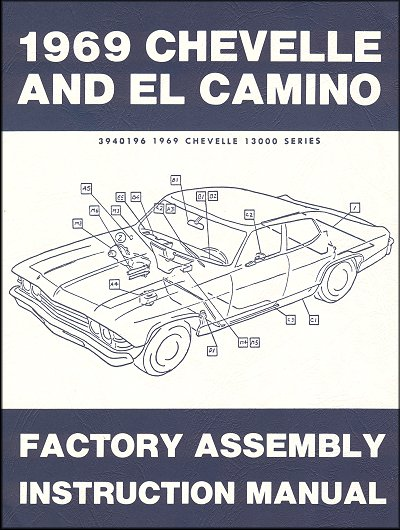 1969 chevelle el camino factory assembly instruction manual rh themotorbookstore com factory assembly manual for 1968 camaro 1969 camaro factory assembly manual pdf