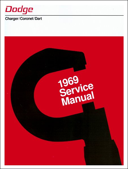 1969 dodge charger coronet and dart service manual rh themotorbookstore com 1968 Dodge Charger R T 1969 dodge charger repair manual pdf
