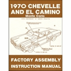 1970 Chevelle, El Camino, Monte Carlo Factory Assembly Instruction Manual