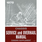 1970 Chevrolet Camaro Chassis Service and Overhaul Manual Supplement