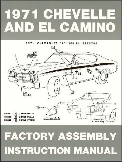 1971 Chevelle  El Camino Factory Assembly Instruction Manual