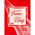"""1971 Fisher Body Service Manual - For All Body Styles (Except """"H"""" Bodies)"""