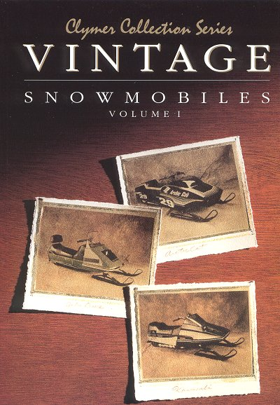 1972-1980 Vintage Snowmobile Repair Manual Volume 1