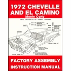 1972 Chevelle, El Camino, Monte Carlo Factory Assembly Instruction Manual