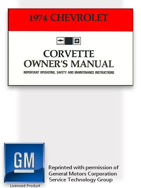 1974 chevrolet corvette owner s manual mechanics shop manual rh themotorbookstore com 1974 corvette owners manual download 1974 corvette owners manual pdf