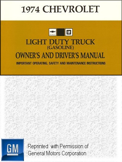 1974 chevrolet light duty truck gasoline owner s manual gm part rh themotorbookstore com 1977 Chevy C10 1973 Chevy C10