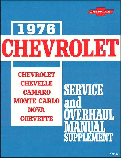 1976 chevrolet service and overhaul manual supplement rh themotorbookstore com 1969 Camaro 1969 Camaro