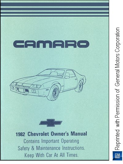 1982 chevrolet camaro owner s manual gm part no 14042955a rh themotorbookstore com general motors service manuals general motors owners manual download