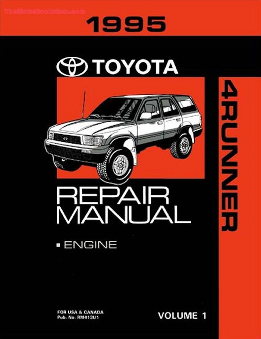 1995 toyota 4runner oem repair manual rm413u rh themotorbookstore com 1995 4runner repair manual pdf 1995 toyota 4runner repair manual free download