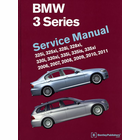 2006-2011 BMW 3 Series Repair Manual: 325, 328, 330, 335 models