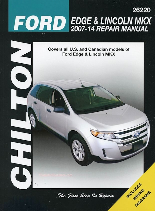 chilton repair manual for ford edge and lincoln mkx 2007 2014 26220 rh themotorbookstore com ford edge repair manual online ford edge parts manual