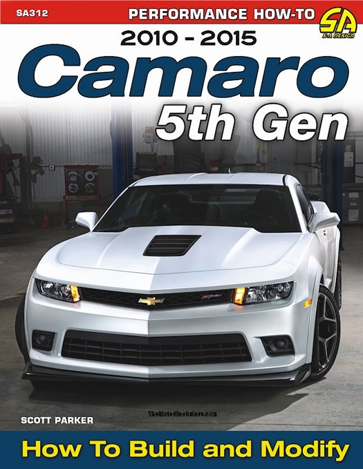 2010-2015 Camaro 5th Gen How-to Build & Modify