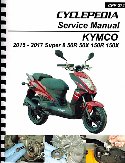 Scooter service manuals scooter repair manual 2015 2017 kymco super 8 50r 50x 150r 150x service manual solutioingenieria Choice Image