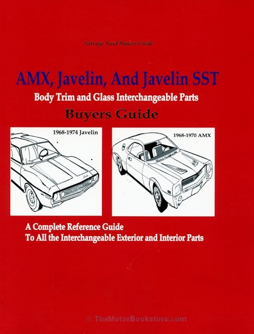 AMC Body Trim and Glass Interchangeable Parts: AMX, Javelin, Javelin SST 1968-1974