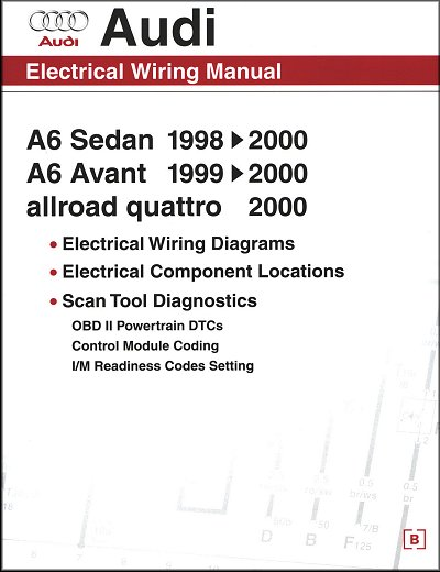 audi electrical wiring manual: a6 sedan 1998-2000, a6 avant 1999-2000,  allroad quattro 2000