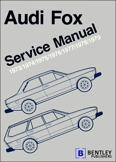audi fox repair and service manual 1973 1979 bentley af79 rh themotorbookstore com