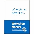 Austin-Healey Sprite Mark 1 (Frog-Eye) Official Workshop Manual