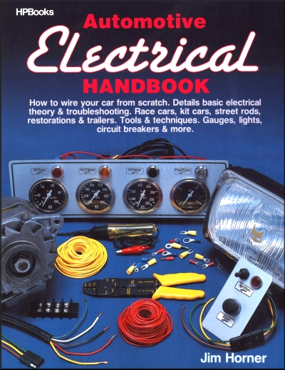 automotive electrical handbook how to wire a car from scratch rh themotorbookstore com OEM Wiring Harness Connectors Custom Automotive Wiring Harness Kits