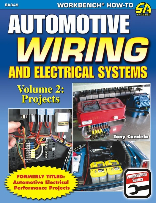 Magnificent Automotive Wiring Electrical Systems Volume 2 Performance Projects Wiring Cloud Usnesfoxcilixyz