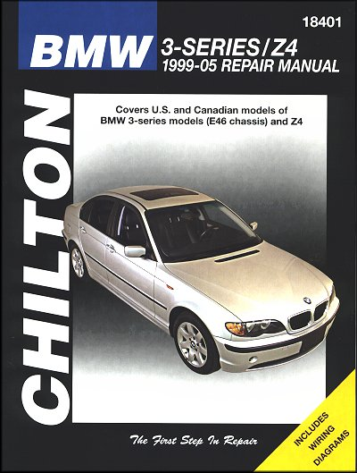 Bmw 3 Series E46 And Z4 Repair Manual 1999 2005 Chilton