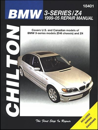 bmw 3 series e46 and z4 repair manual 1999 2005 chilton. Black Bedroom Furniture Sets. Home Design Ideas