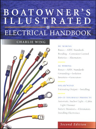 Boatowner S Illustrated Electrical Handbook Dc Wiring Ac Wiring