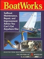BoatWorks: Sailboat Maintenance, Repair, and Improvement Advice You Can't Get Anywhere Else