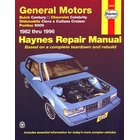 Buick Century, Chevy Celebrity, Olds Ciera & Cutlass, Pontiac 6000 Repair Manual 1982-1996