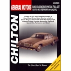 Buick Electra, LeSabre, Estate Wagon; Olds Delta 88, Ninety-Eight, Custom Cruiser; Pontiac Bonneville, Catalina, Grand Ville, Parisienne, Safari Repair Manual 1975-1990