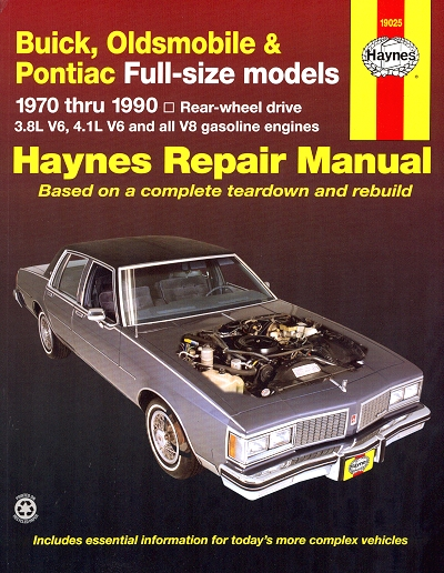 Buick, Olds, Pontiac  Full-Size Models Repair Manual 1970-1990