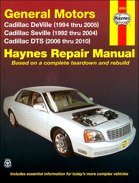 Cadillac Repair Manual: DeVille 1994-2005, Seville 1992-2004, DTS 2006-2010