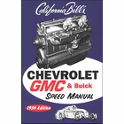 California Bill's Chevrolet, GMC & Buick Speed Manual 1954 Edition