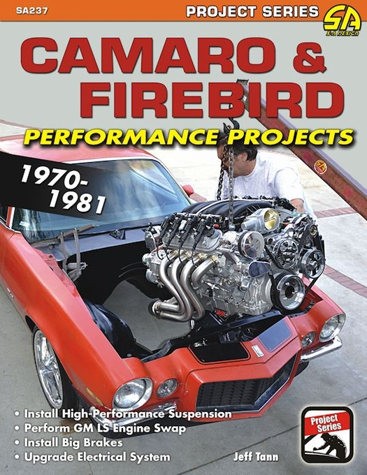 Camaro and Firebird Performance Projects 1970-1981